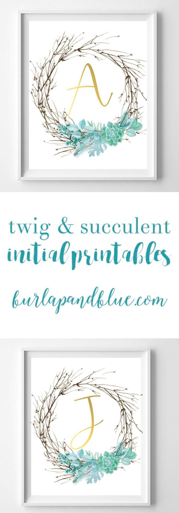 Free Printables For Your Walls - Twig And Succulent Initials Free Printables - Best Free Prints for Wall Art and Picture to Print for Home and Bedroom Decor - Ideas for the Home, Organization - Quotes for Bedroom and Kitchens, Vintage Bathroom Pictures - Downloadable Printable for Kids - DIY and Crafts by DIY JOY http://diyjoy.com/free-printables-walls