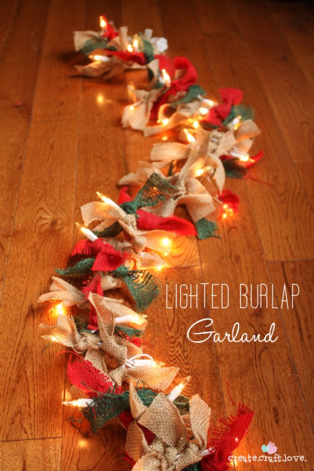 Cheap DIY Christmas Decor Ideas and Holiday Decorating On A Budget - Lighted Burlap Garland - Easy and Quick Decorating Ideas for The Holidays - Cool Dollar Store Crafts for Xmas Decorating On A Budget - wreaths, ornaments, bows, mantel decor, front door, tree and table centerpieces #christmas #diy #crafts