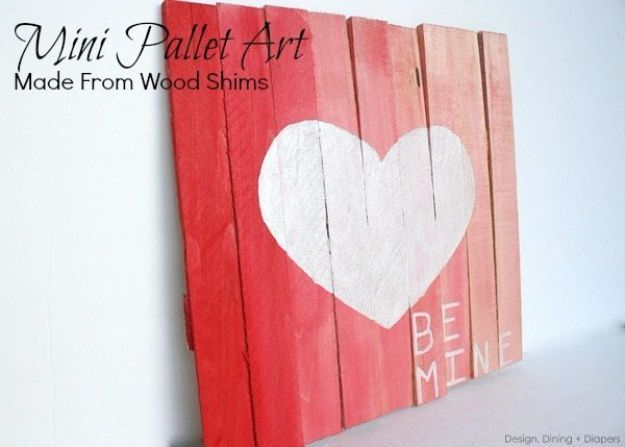 DIY Valentines Day Gifts for Her - Mini Pallet Valentine's Day Art - Cool and Easy Things To Make for Your Wife, Girlfriend, Fiance - Creative and Cheap Do It Yourself Projects to Give Your Girl - Ladies Love These Ideas for Bath, Yard, Home and Kitchen, Outdoors - Make, Don't Buy Your Valentine http://diyjoy.com/diy-valentines-gifts-her