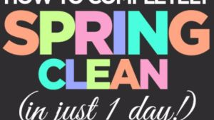36 Best Spring Cleaning Ideas That Don't Take Hours