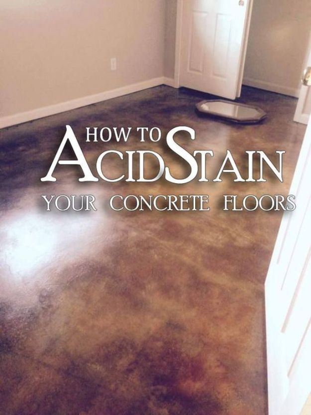 DIY Flooring Projects - Acid Stained Concrete Floor - Cheap Floor Ideas for Those On A Budget - Inexpensive Ways To Refinish Floors With Concrete, Laminate, Plywood, Peel and Stick Tile, Wood, Vinyl - Easy Project Plans and Unique Creative Tutorials for Cool Do It Yourself Home Decor http://diyjoy.com/diy-flooring-projects