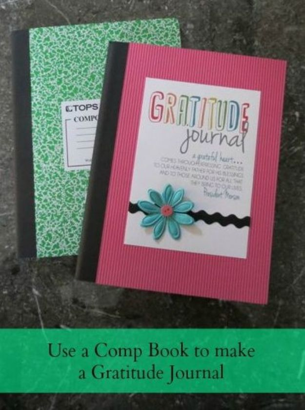 DIY Journals - Turn A Comp Book Into A Gratitude Journal - Ideas For Making A Handmade Journal - Cover Art Tutorial, Binding Tips, Easy Craft Ideas for Kids and For Teens - Step By Step Instructions for Making From Scratch, From An Old Book - Leather, Faux Marble, Paper, Monogram, Cute Do It Yourself Gift Idea http://diyjoy.com/diy-journals