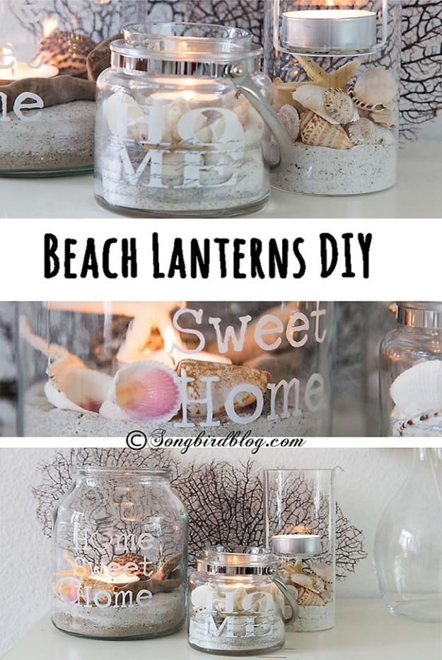 DIY Beach House Decor - Beach Lanterns DIY - Cool DIY Decor Ideas While On A Budget - Cool Ideas for Decorating Your Beach Home With Shells, Sand and Summer Wall Art - Crafts and Do It Yourself Projects With A Breezy, Blue, Summery Feel - White Decor and Shiplap, Birchwood Boats, Beachy Sea Glass Art Projects for Living Room, Bedroom and Kitchen http://diyjoy.com/diy-beach-house-decor