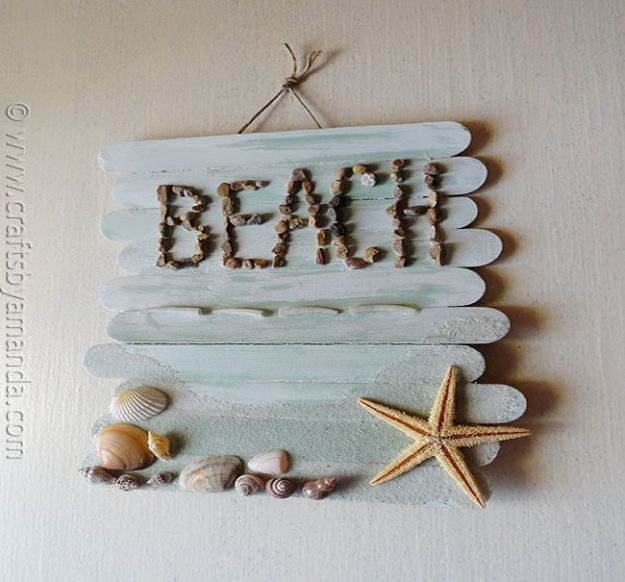 DIY Beach House Decor - Craft Stick Beach Plaque - Cool DIY Decor Ideas While On A Budget - Cool Ideas for Decorating Your Beach Home With Shells, Sand and Summer Wall Art - Crafts and Do It Yourself Projects With A Breezy, Blue, Summery Feel - White Decor and Shiplap, Birchwood Boats, Beachy Sea Glass Art Projects for Living Room, Bedroom and Kitchen http://diyjoy.com/diy-beach-house-decor