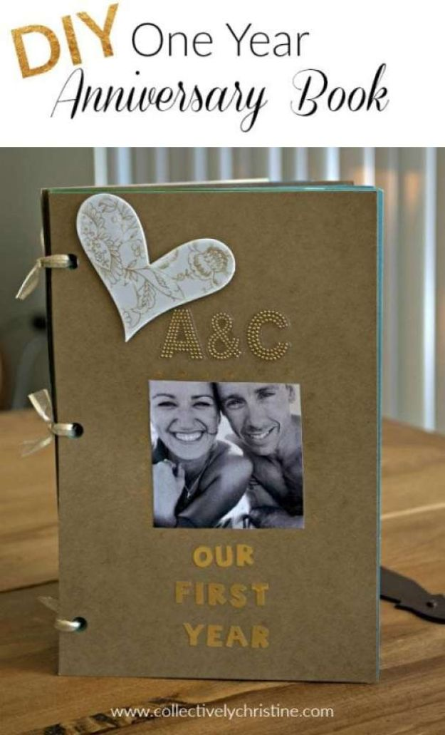 DIY Anniversay Gifts - DIY One Year Anniversary Scrapbook - Homemade, Handmade Gift Ideas for Wedding Anniversaries - Cool, Easy and Inexpensvie Gifts To Make for Husband or Wife http://diyjoy.com/diy-anniversary-gifts