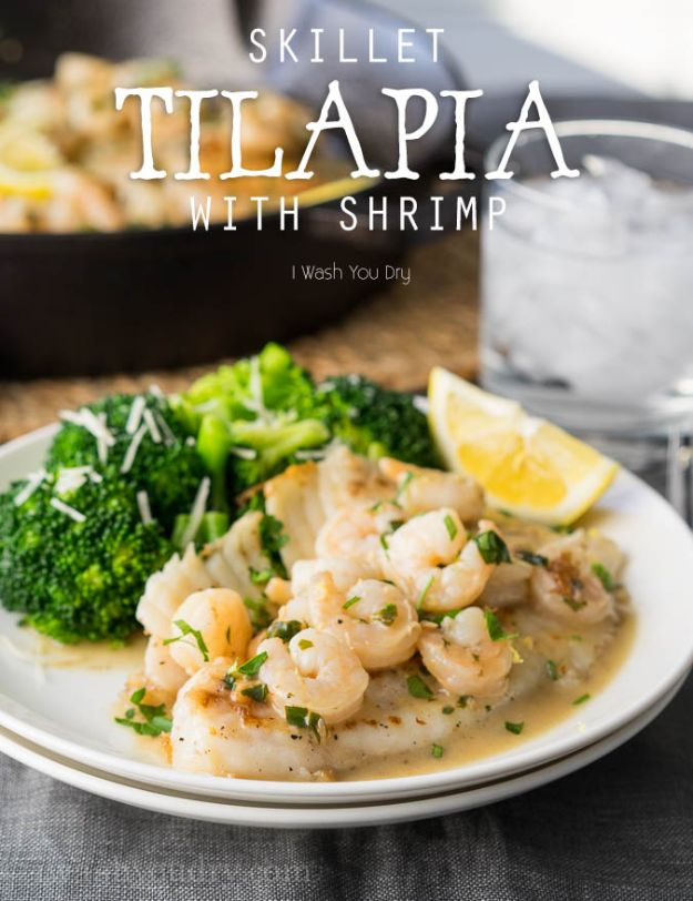 Tilapia Recipes - Skillet Tilapia With Shrimp - Best Recipe Ideas for Tilapia Fish - Dinner, Lunch, Snacks and Appetizers - Healthy Foods, Gluten Free Low Carb and Keto Friendly Dishes - Salads, Pastas and Easy Weeknight Dinners, Lunches for Work - Broiled, Grilled, Lemon Baked, Fried and Quick Ways to Make Tilapia http://diyjoy.com/tilapia-recipes