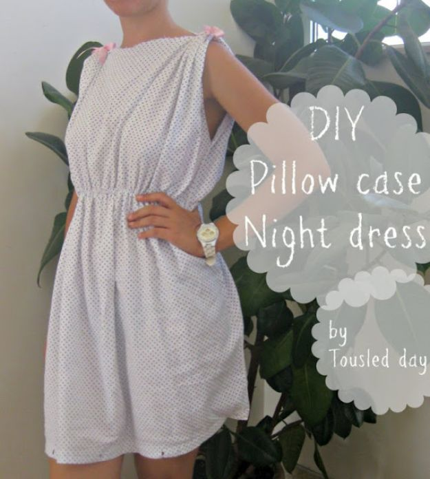 DIY Nightgowns and Sleepwear - DIY Pillow Case Night Dress - Easy Sewing Projects for Cute Nightshirts, Tshirts, Gowns and Pajamas - Free Patterns and Step by Step Tutorials https://diyjoy.com/diy-nightgowns-sleepwear