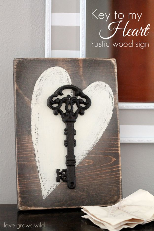 DIY Bedroom Decor Ideas - Key to my Heart Rustic Wood Sign - Easy Room Decor Projects for The Home - Cheap Farmhouse Crafts, Wall Art Idea, Bed and Bedding, Furniture