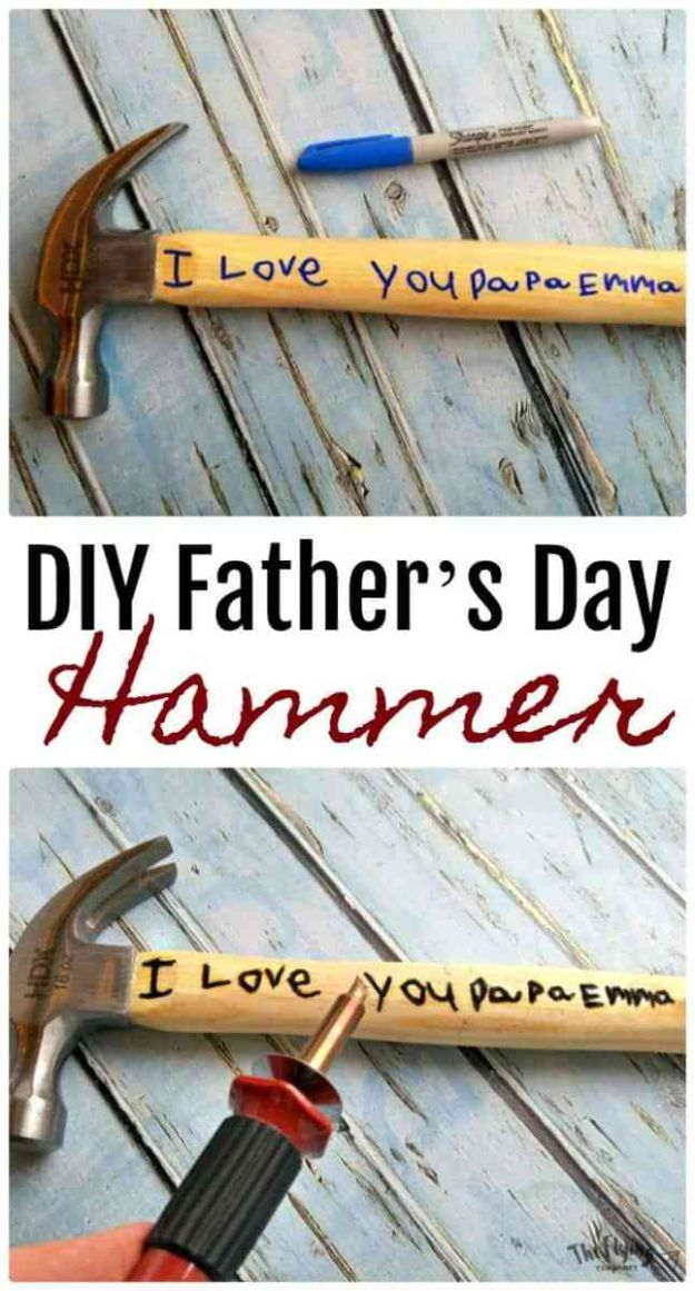 DIY Fathers Day Gifts - DIY Father's Day Hammer - Homemade Presents and Gift Ideas for Dad - Cute and Easy Things to Make For Father