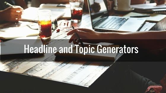 Headline and Topic Generators