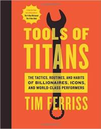 "Cover of ""Tools of Titans"" by Tim Ferriss"