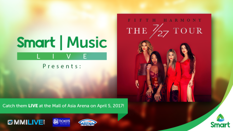 #SmartFifthHarmony on April 5 at the Mall of Asia Arena