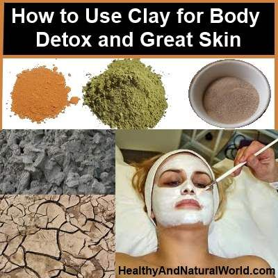 How to use clay for body detox