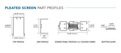 Pleated Custom Screen Profile