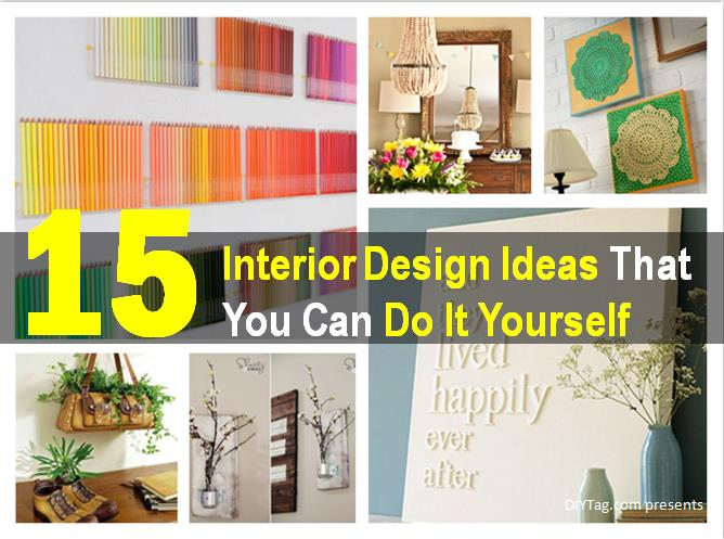 Interior Decoration Do It Yourself