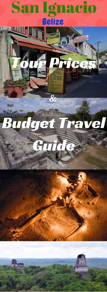 San Ignacio Budget Travel Guide & Tour Prices