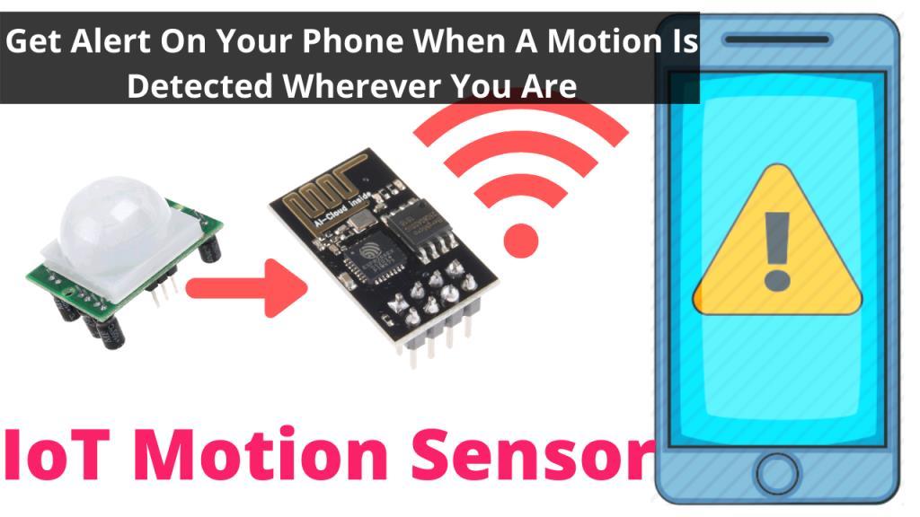 IoT Motion Sensor – ESP 01 + PIR