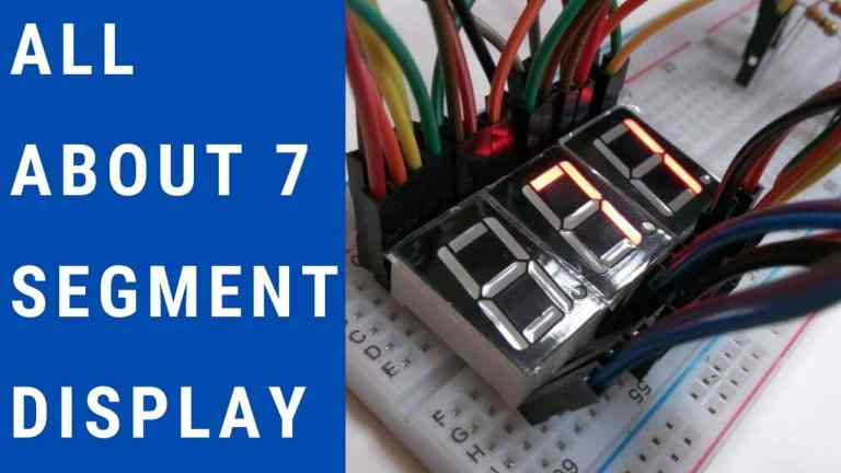 All About 7-Segment Display