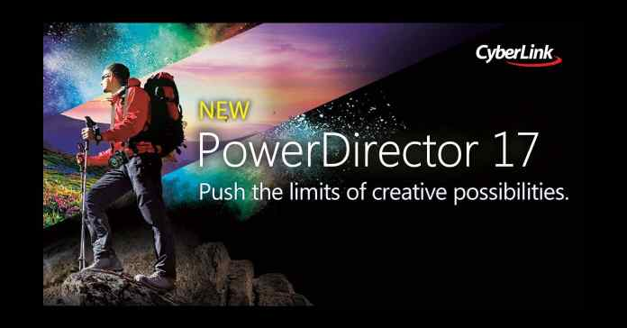 CyberLink PowerDirector 17 banner announcing the latest release.