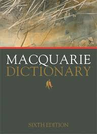 The Macquarie Dictionary intorduces new words if they are in common use