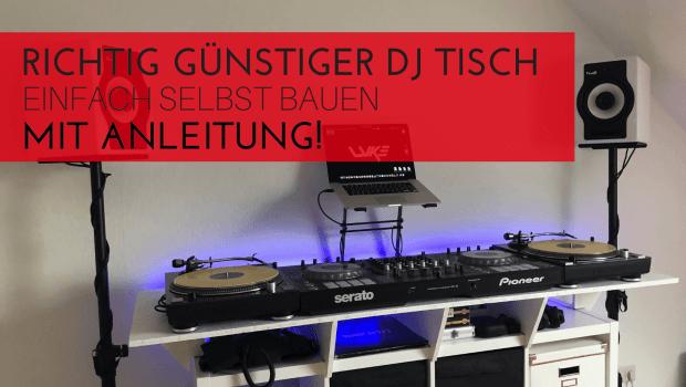 Bekannt Home-Equipment – DJ Tisch noch günstiger bauen! - Dj-Bros - Tipps OT41