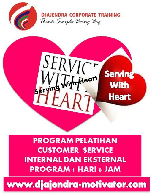 PELATIHAN SERVING WITH HEART 1 HARI 8 JAM DJAJENDRA
