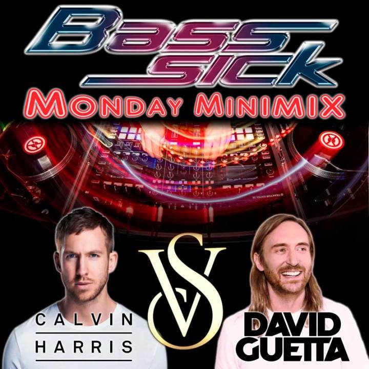 Calvin VS Guetta by DJ Bass Sick
