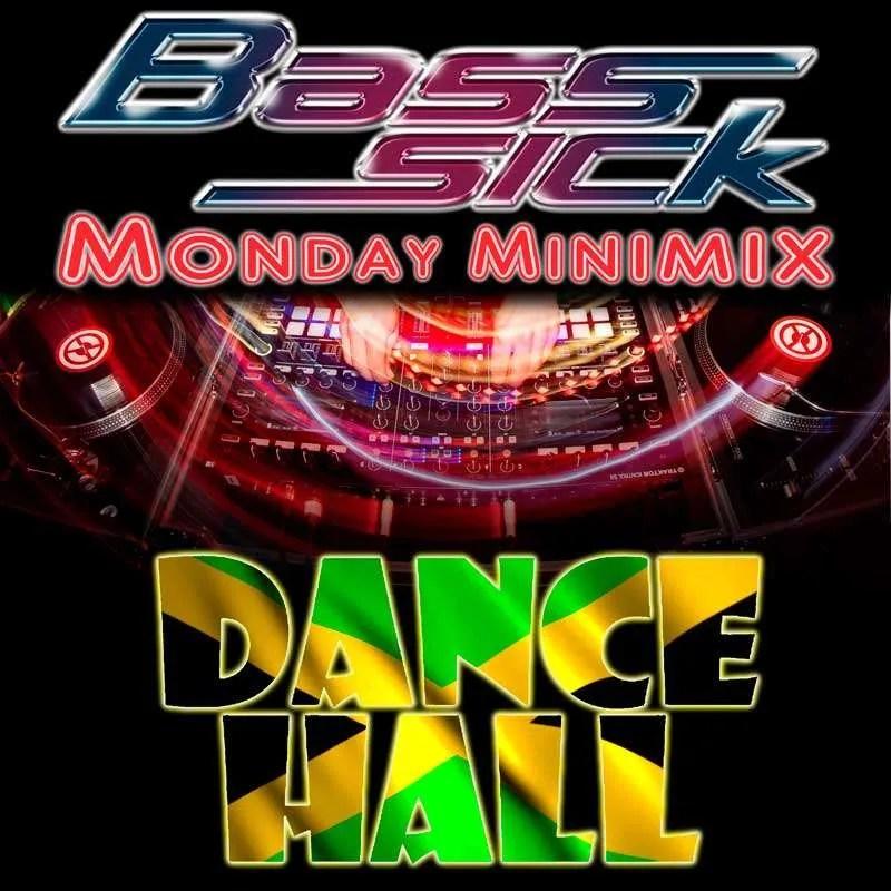 Dancehall Mix by DJ Bass Sick