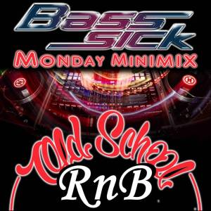 Old School RnB by DJ Bass Sick