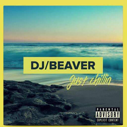 dj-beaver-cover-art-chillin