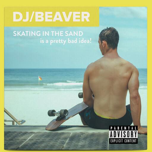 dj-beaver-cover-art-skating