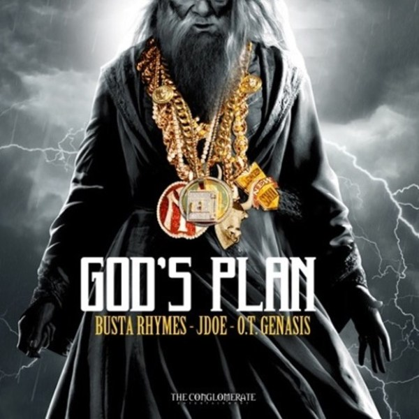 The Conglomerate - God's Plan ft. Busta Rhymes, J-Doe & O ...