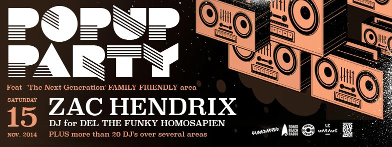FUNKDAFIED POPUP PARTY – ZAC HENDRIX & 20+ DJS (PLUS DJ SCHOOL & DANCE LESSONS) – 15.11.14