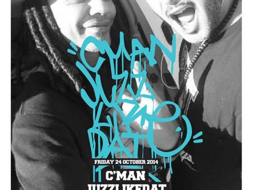 FRIDAY 24TH OCTOBER – DJ CMAN & JUZZLIKEDAT COME TO PLAY BAR [FUNK, SOUL, HIP HOP, JAZZ]
