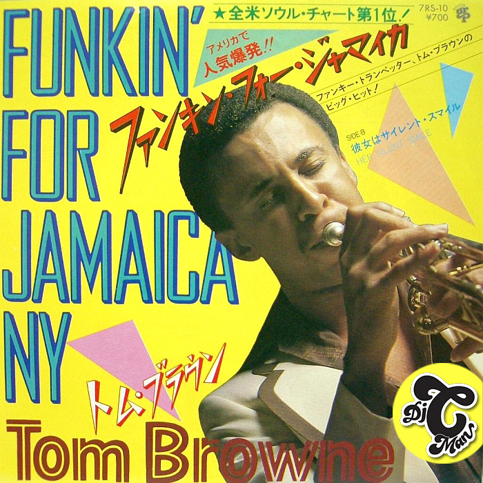 FUNKIN' FOR JAMAICA (REMIX) TOM BROWNE – DJ CMAN EDIT