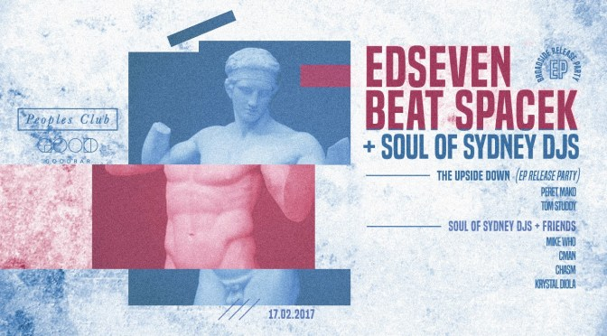 FRI.17.FEB – Edseven & Beat Spacek – Peoples Club (GOODBAR) feat. DJ CMAN