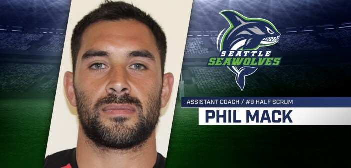 Seattle Seawolves Names Phil Mack as Player/ Coach