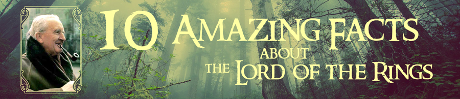 lord of the rings amazing facts