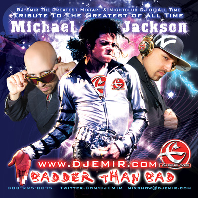 Badder Than Bad The Ultimate Michael Jackson Mixtape Tribute