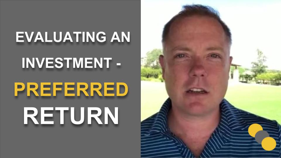 Evaluating an Investment – Preferred Return