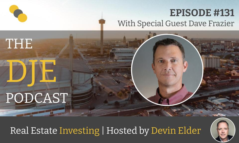 The DJE Multifamily Podcast #131 with Dave Frazier