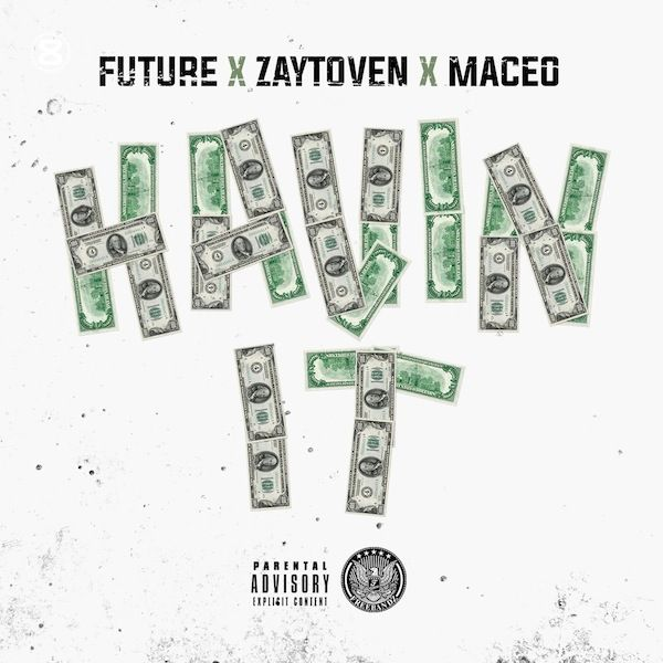 maceo-havin-feat-future