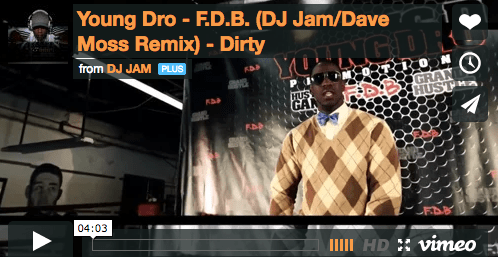 """NEW VIDEO"" Young Dro ""F.D.B."" (DJ Jam/Dave Moss Remix)"