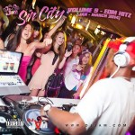 """NEW MUSIC"" SIN CITY VOL. 9 EDM vs HIP-HOP/RnB/POP (JAN – MARCH 2014)"
