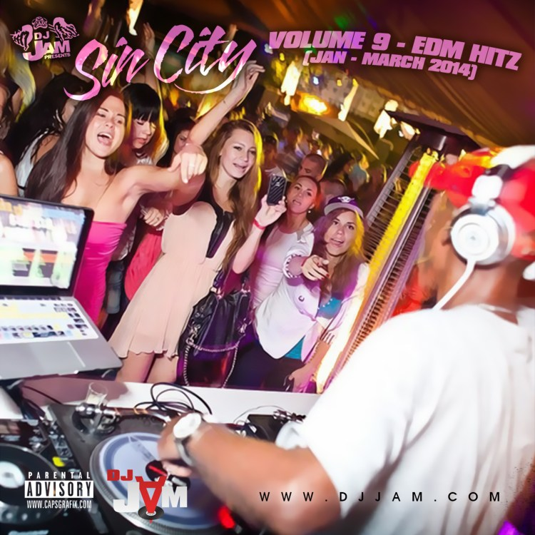 """NEW MUSIC"" SIN CITY VOL. 9 EDM vs HIP-HOP/RnB/POP (JAN - MARCH 2014)"