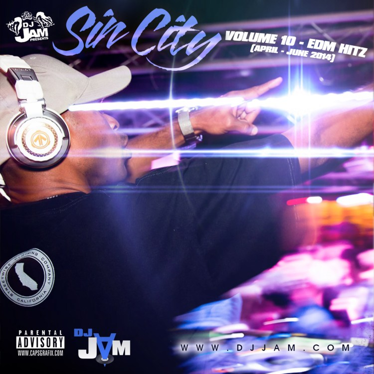 """NEW MUSIC"" Sin City Vol. 10 (April - June 2014) EDM vs Hip-Hop, Rnb & Top 40 - Listen Now!!!"