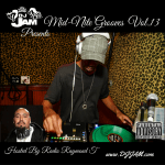 """NEW MUSIC"" Mid-Nite Grooves Vol.13 Hosted by Radio Raymond T.   Stream 
