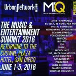 JUNE 1st – 5th, 2016 Urban Network Music/Entertainment Conference at the Crown Plaza / San Diego,CA   #DJVATICAN