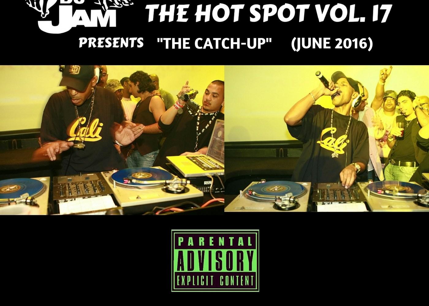 The Hot Spot Vol. 17 by DJ JAM