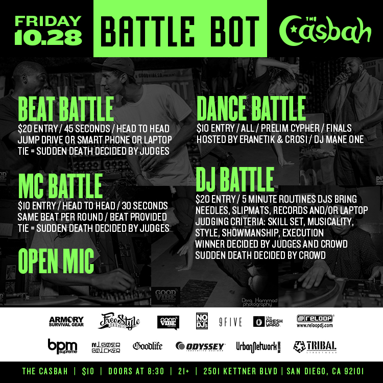 Friday October 28th Battle Bot at the Casbah. Beat Battle, DJ Battle, MC Battle, B-Boy Dance Battle, Open Mic!!! Who has what it takes$$$??? #BATTLEBOT #DJBATTLE #BEATBATTLE #MCBATTLE #DANCEBATTLE #RELOOP #ODYSSEYCASES #CASBAHSANDIEGO